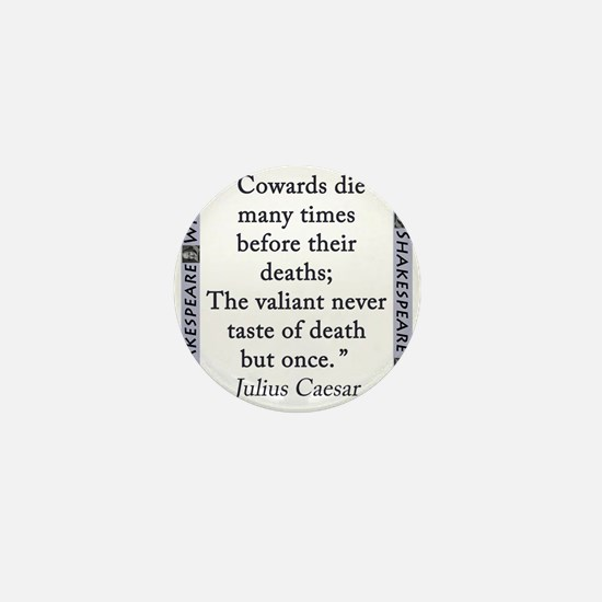 Cowards Die Many Times Mini Button