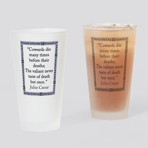 Cowards Die Many Times Drinking Glass