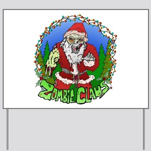 Zombie Claus Yard Sign