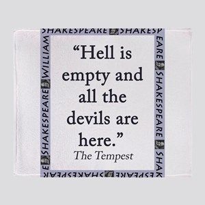 Hell Is Empty Throw Blanket
