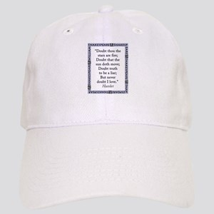 Doubt Thou The Stars Are Fire Baseball Cap