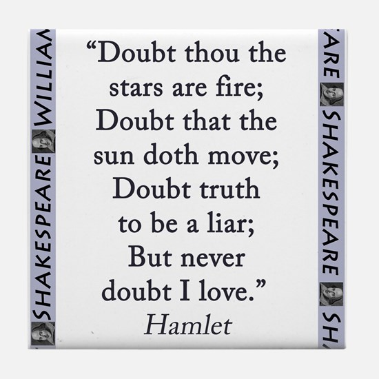 Doubt Thou The Stars Are Fire Tile Coaster