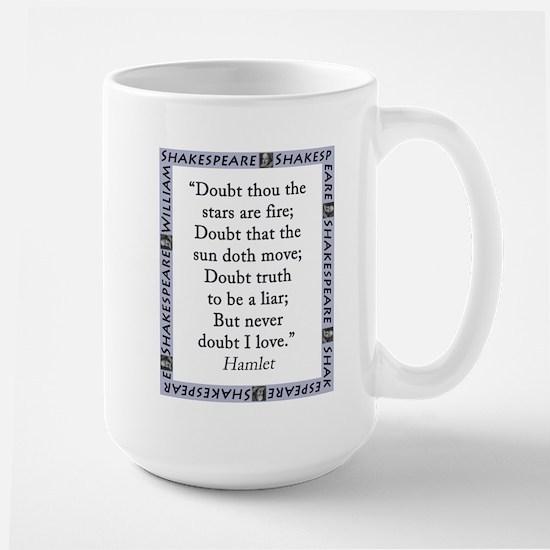 Doubt Thou The Stars Are Fire Mugs