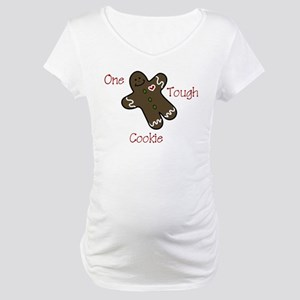 One Tough Cookie Maternity T-Shirt