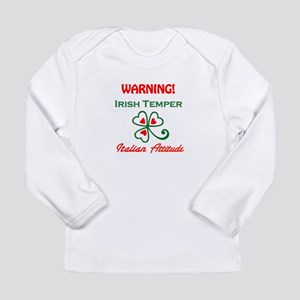 Irish Temper Italian Attitude Long Sleeve Infant T