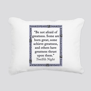 Be Not Afraid of Greatness Rectangular Canvas Pill
