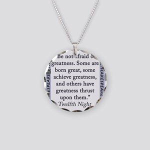 Be Not Afraid of Greatness Necklace Circle Charm