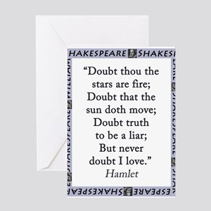 Doubt Thou The Stars Are Fire Greeting Card