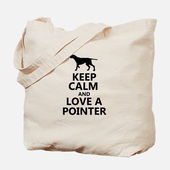 Keep Calm and Love A Pointer T-shirt Tote Bag