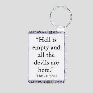 Hell Is Empty Aluminum Photo Keychain