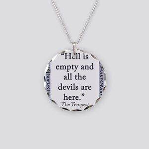 Hell Is Empty Necklace Circle Charm