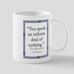 You Speak An Infinite Deal of Nothing 11 oz Cerami