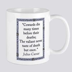 Cowards Die Many Times 11 oz Ceramic Mug