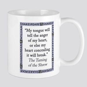 My Tongue Will Tell the Anger of My Heart 11 oz Ce