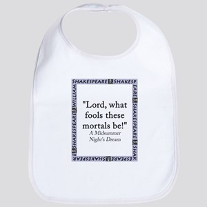 Lord What Fools These Mortals Be Cotton Baby Bib