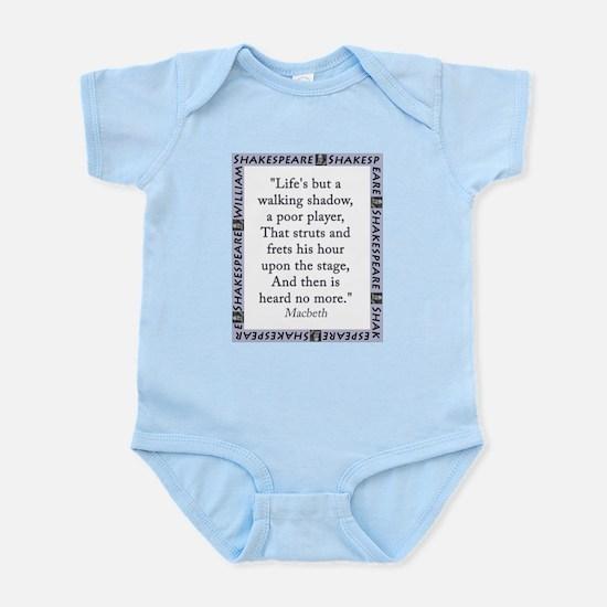 Lifes But a Walking Shadow Infant Bodysuit