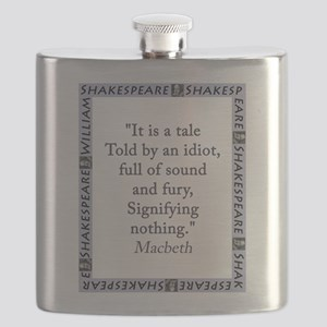 It Is a Tale Told By An Idiot Flask