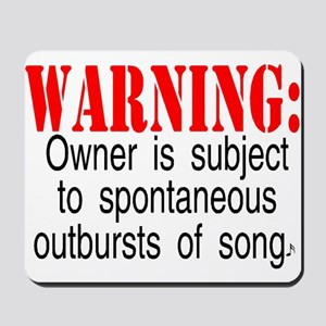 Warning:  Owner subject to sp Mousepad