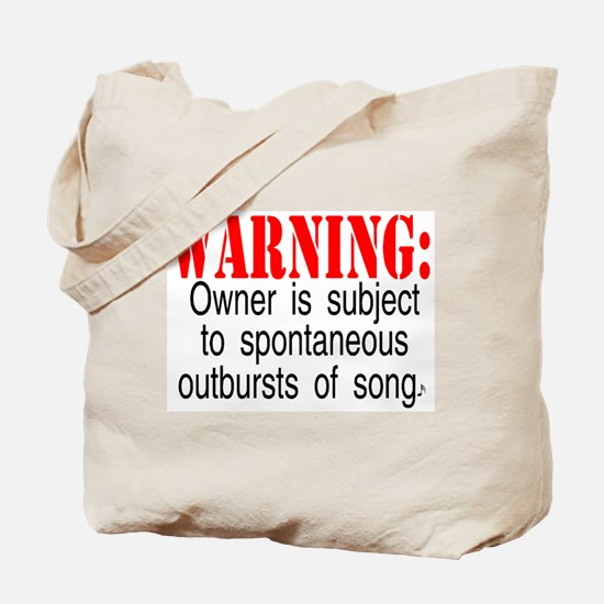 Warning:  Owner subject to sp Tote Bag