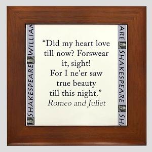 Did My Heart Not Love Till Now Framed Tile
