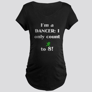 Only Count To 8 Maternity Dark T-Shirt