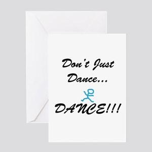 Don't Just Dance Greeting Card