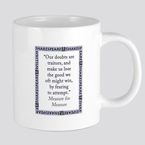 Our Doubts Are Traitors 20 oz Ceramic Mega Mug