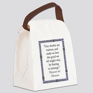 Our Doubts Are Traitors Canvas Lunch Bag