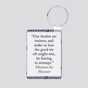 Our Doubts Are Traitors Aluminum Photo Keychain
