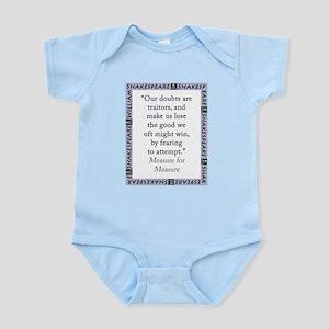 Our Doubts Are Traitors Infant Bodysuit