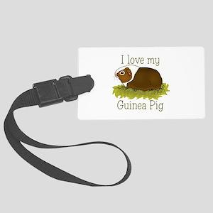 I Love my Guinea Pig Large Luggage Tag