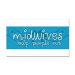 Midwives help people out Rectangle Car Magnet