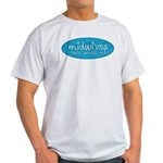Midwives help people out Light T-Shirt