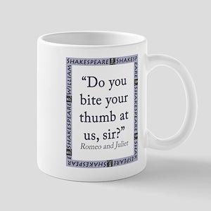 Do You Bite Your Thumb 11 oz Ceramic Mug