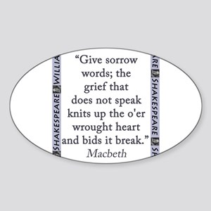 Give Sorrow Words Sticker (Oval)