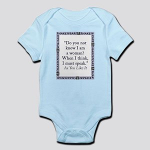 Do You Not Know I Am a Woman Infant Bodysuit