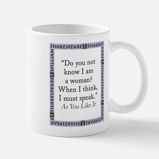 Do You Not Know I Am a Woman Mug