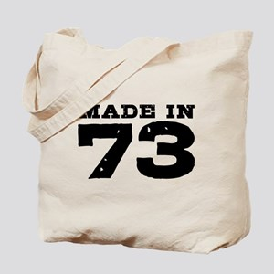 Made In 73 Tote Bag