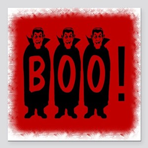 """Boo! Dracula is here! Square Car Magnet 3"""" x 3"""""""