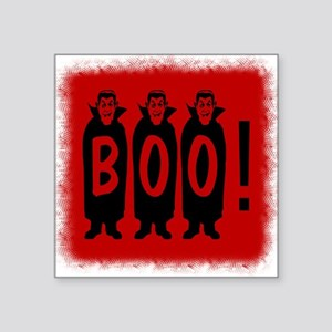 """Boo! Dracula is here! Square Sticker 3"""" x 3"""""""