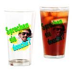 Sprechen Sie Douche? Drinking Glass