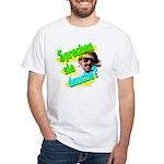 Sprechen Sie Douche? White T-Shirt