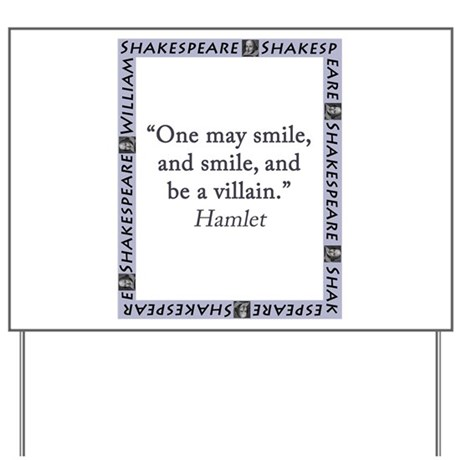 One May Smile And Smile Yard Sign By Crankyolddudesshakespeare