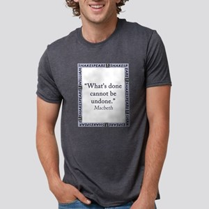 Whats Done Cannot Be Undone Mens Tri-blend T-Shirt