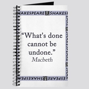 Whats Done Cannot Be Undone Journal