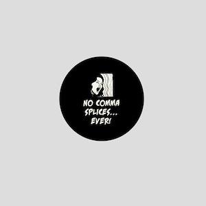 No comma splices Mini Button