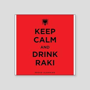 "Keep Calm and drink raki Square Sticker 3"" x 3"""