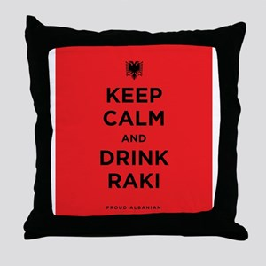 Keep Calm and drink raki Throw Pillow