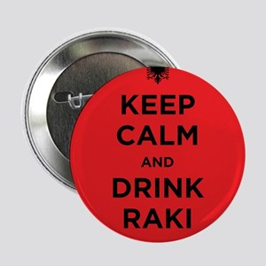 "Keep Calm and drink raki 2.25"" Button"