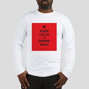 Keep Calm and drink raki Long Sleeve T-Shirt